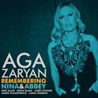 AGA ZARYAN Remembering Nina & Abbey album cover