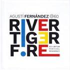 AGUSTÍ FERNÁNDEZ Agustí Fernández @60 - Ad Libitum Festival Residency album cover