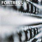 AGUSTÍ FERNÁNDEZ Agustí Fernández / Don Malfon :  Fortress album cover