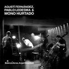 AGUSTÍ FERNÁNDEZ Buenos Aires, Argentina 2000 album cover