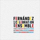 AGUSTÍ FERNÁNDEZ Celebration Ensemble album cover