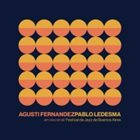 AGUSTÍ FERNÁNDEZ Agustí Fernandez / Pablo Ledesma : En Vivo En El Festival De Jazz De Buenos Aires album cover