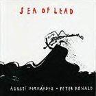 AGUSTÍ FERNÁNDEZ Sea Of Lead (with Peter Kowald) album cover