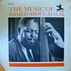 AHMED ABDUL-MALIK The Music Of Ahmed Abdul-Malik album cover