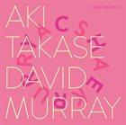 AKI TAKASE Aki Takase · David Murray : Cherry - Sakura album cover