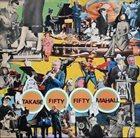 AKI TAKASE Aki Takase, Rudi Mahall : Fifty Fifty album cover