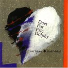 AKI TAKASE Duet For Eric Dolphy (with Rudi Mahall) album cover