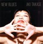 AKI TAKASE New Blues album cover
