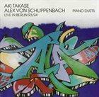 AKI TAKASE Piano Duets • Live In Berlin 93/94 (with Alex von Schlippenbach) album cover