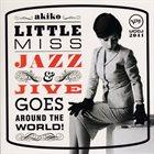 AKIKO Little Miss Jazz & Jive Goes Around The World! album cover