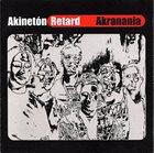 AKINETÓN RETARD Akranania album cover