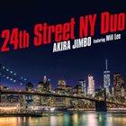 AKIRA JIMBO Akira Jimbo Featuring Will Lee : 24th Street NY Duo album cover