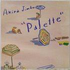 AKIRA JIMBO Palette album cover