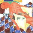 AKIRA JIMBO Rooms by the Sea album cover