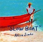 AKIRA JIMBO Slow Boat album cover