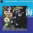 AKIRA SAKATA Harpacticoida Akira Sakata : La Mer album cover