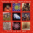 AKIRA SAKATA Sakata Akira x Triple Edge : Live At Pit Inn album cover