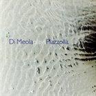 AL DI MEOLA Di Meola Plays Piazzolla album cover