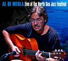 AL DI MEOLA Live At the North Sea Jazz Festival album cover