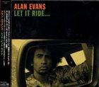 ALAN EVANS Let It Ride... album cover