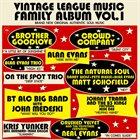 ALAN EVANS Vintage League Music – Family Album Vol. 1 album cover