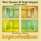 ALAN GOWEN Bracknell-Bresse: Improvisations (with Hugh Hopper & Nigel Morris) album cover