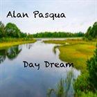 ALAN PASQUA Day Dream album cover