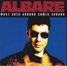 ALBARE What Goes Around Comes Around album cover
