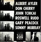 ALBERT AYLER — New York Eye & Ear Control (with Cherry/Tchicai/Rudd/Peacock/Murray) album cover