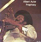 ALBERT AYLER Prophecy album cover
