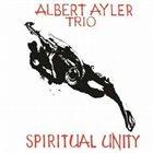 ALBERT AYLER Spiritual Unity 50th Anniversary Expanded Edition album cover