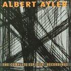 ALBERT AYLER The Complete ESP-Disk Recordings album cover
