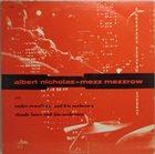 ALBERT NICHOLAS Albert Nicholas And Mezz Mezzrow album cover