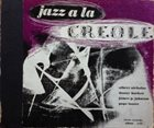 ALBERT NICHOLAS Jazz A La Creole album cover