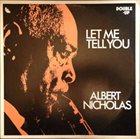 ALBERT NICHOLAS Let Me Tell You album cover
