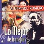 ALDEMARO ROMERO Lo mejor de lo mejor album cover