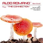ALDO ROMANO Plays 'The Connection' album cover