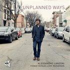 ALESSANDRO LANZONI Unplanned Ways album cover