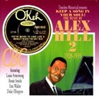 ALEX HILL Keep a Song in Your Soul: The Music of Alex Hill 2- 1928-1935 album cover