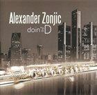 ALEXANDER ZONJIC Doin' The D album cover