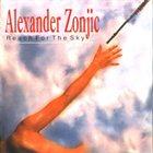 ALEXANDER ZONJIC Reach for the Sky album cover