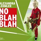 ALEXANDRA LEHMLER No Blah Blah album cover