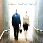 ALGERNON Ghost Surveillance album cover
