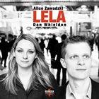 ALICE ZAWADSKI Alice Zawadzki & Dan Whieldon : Lela album cover