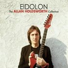 ALLAN HOLDSWORTH Eidolon album cover
