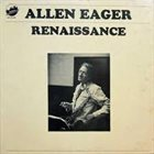 ALLEN EAGER Renaissance album cover