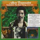 ALLEN TOUSSAINT Touissaint: The Real Thing (1970-75) album cover