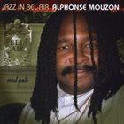 ALPHONSE MOUZON Jazz in Bel-Air album cover