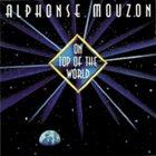 ALPHONSE MOUZON On Top Of The World album cover