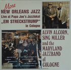 ALVIN ALCORN Alvin Alcorn, Sing Miller And The Maryland Jazz Band Of Cologne : More New Orleans Jazz Live